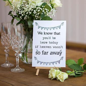 Bröllop tecken kan inte 'vara med oss' kort och staffli vit rustik minns Loved Ones