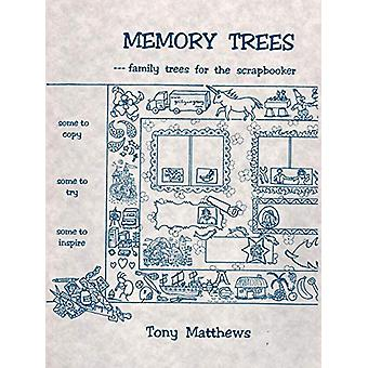 Memory Trees--Family Trees for the Scrapbooker by Matthews - 97808063