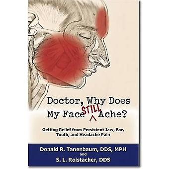 医師 - なぜ私の顔はまだ痛むのですか?ドナルド・R・タネンバウム - 978188
