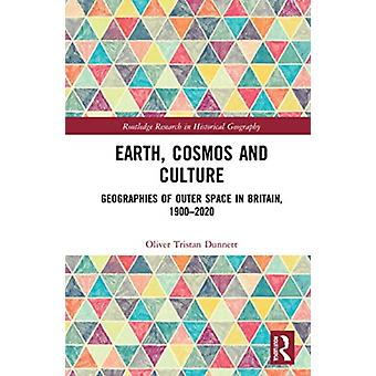 Earth Cosmos and Culture door Dunnett & Oliver Tristan Queens University Belfast & UK