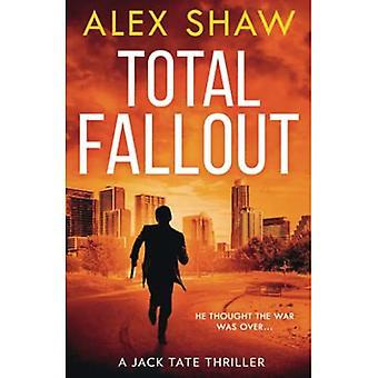 Total Fallout (A Jack Tate� SAS Thriller, Book 2) (A Jack Tate SAS Thriller)
