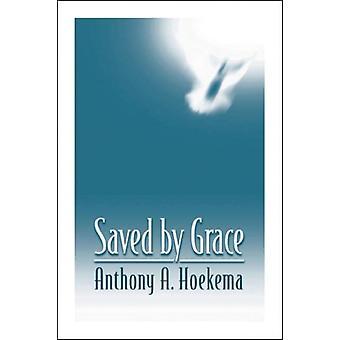 Räddad av Grace av Anthony A. Hoekema