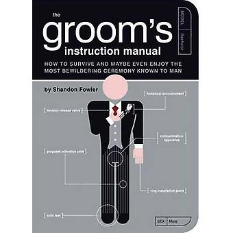 Grooms Instruction Manual by Fowler & Shandon