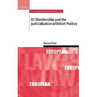 L'adhésion à la CE et la judiciarisation de la politique britannique