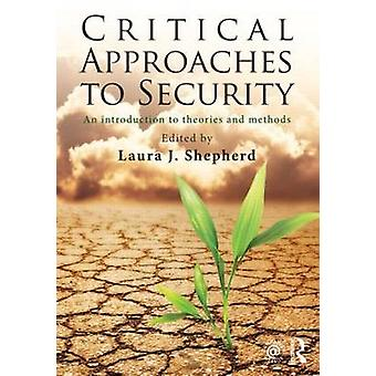 Critical Approaches to Security by Laura J Shepherd