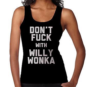 Don't Fuck met Willy Wonka vrouwen Vest