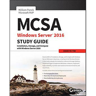 MCSA Windows Server 2016 Studienführer - Prüfung 70-740 von William Panek-