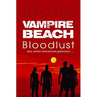 Playa de vampiro - sed de sangre por Alex Duval - libro 9781782956709