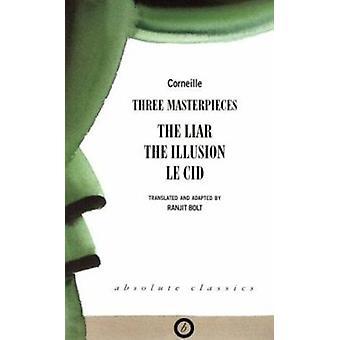Trois chefs-d'œuvre - le menteur - l'Illusion - Le CID de Pierre Cornei