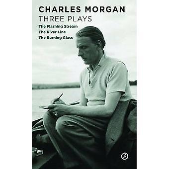 Charles Morgan - drei spielt - blinken-Stream / der River Line / T