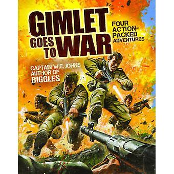 Gimlet menee sotaan W. E. Johns - 9781853757686 kirja