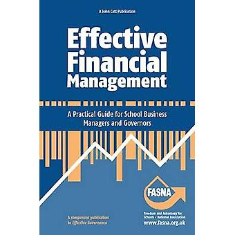 Effective Financial Management - A Practical Guide for School Business