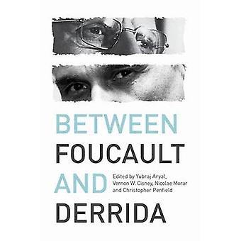 Zwischen Foucault und Derrida durch Yubraj Aryal - Vernon W. Cisney - Nic