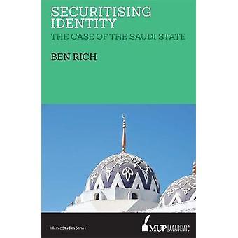 ISS 24 värdepapperisera identitet - fallet med den saudiska staten av Ben Rich