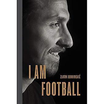 Jag är fotboll: Zlatan Ibrahimovic