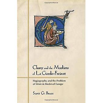 Cluny und die Muslime von La Garde-Freinet: Hagiographie und das Problem des Islam im mittelalterlichen Europa