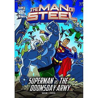 El hombre de acero: Superman vs Doomsday ejército