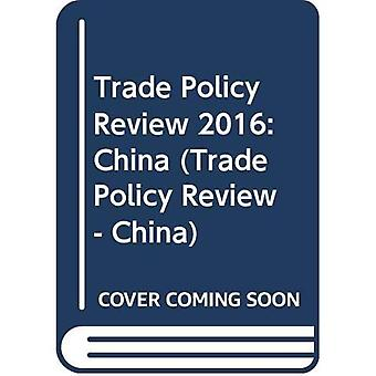 Trade Policy Review - China 2016