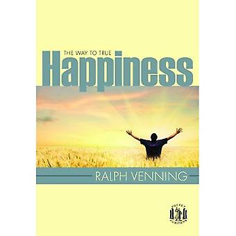 De weg naar het ware geluk