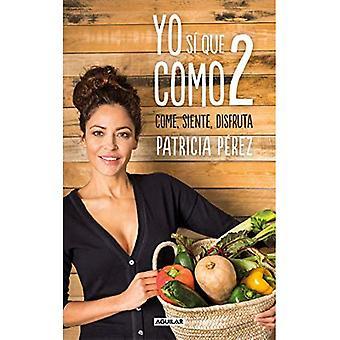 Yo S Que Como 2 / I Do Eat 2
