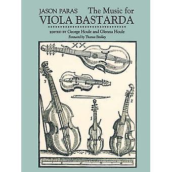 The Music for Viola Bastarda by Paras & Jason