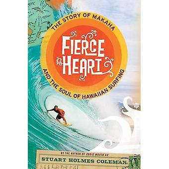 Kova sydän tarina Makaha ja sielun Hawaiian Surfing Coleman & Stuart Holmes