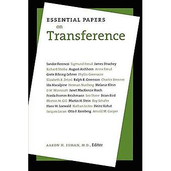 Essential Papers on Transference by Esman & Aaron H.