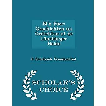 BIn Fer Geschichten YK: n Gedichten ut de Lnebrger Heide tutkijoiden valinta painos Freudenthal & H Friedrich