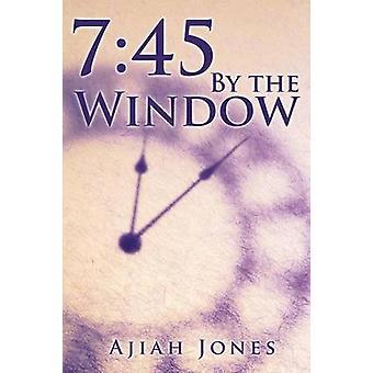 745 par la fenêtre par Jones & Frantz