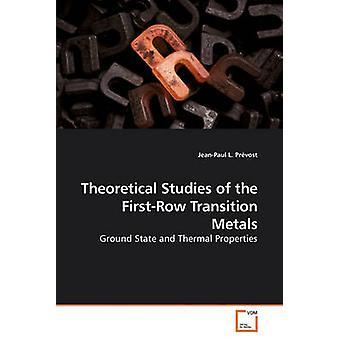 Studi teorici FirstRow metalli di transizione da Prvost & L. JeanPaul