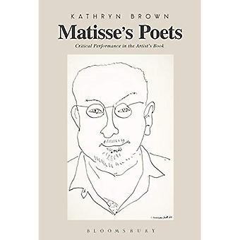 Matisse's Poets: Critical Performance in the Artist's� Book