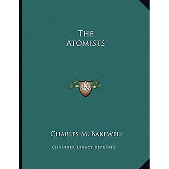 The Atomists by Charles M Bakewell - 9781163003244 Book