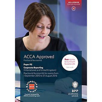 ACCA P2 Corporate Reporting (international et UK)-pratique et revisi