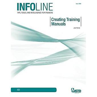 Creating Training Manuals by Julie Patrick - 9781562866044 Book
