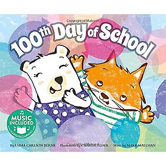 The 100th Day of School by Emma Carlson Berne - 9781684101894 Book