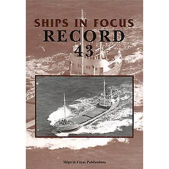 Ships in Focus Record 43 by Ships In Focus Publications - 97819017038