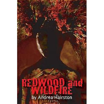 Redwood and Wildfire by Andrea Hairston - 9781933500522 Book