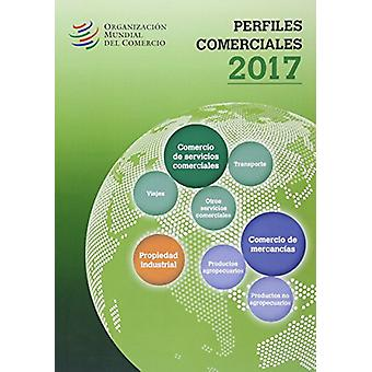 Perfiles Comerciales2017 by Organization - 9789287041616 Book