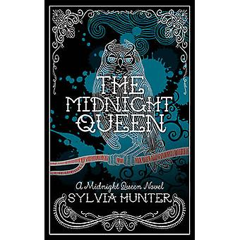 The Midnight Queen by Sylvia Hunter - 9780749020361 Book