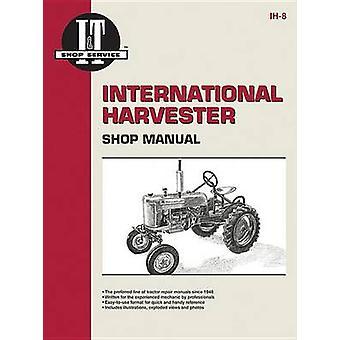 International Harvester Shop Manual by Haynes Manuals Inc - 978087288