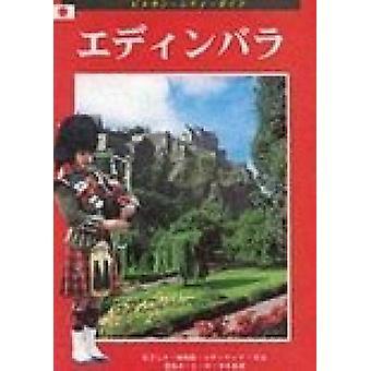 Edinburgh City Guide - Japanese by Peter Brimacombe - Vivien Brett -