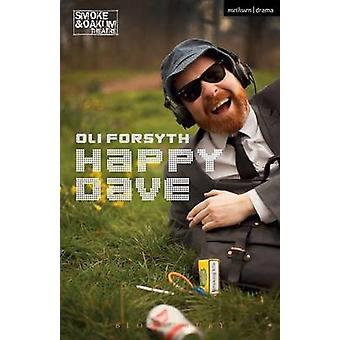 Happy Dave by Oli Forsyth - 9781350018556 Book
