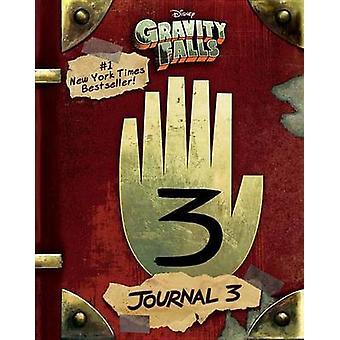 Gravity Falls - Journal 3 by Alex Hirsch - Rob Renzetti - Stephanie Ra