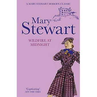 Ein Lauffeuer um Mitternacht von Mary Stewart - 9781444710984 Buch