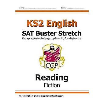 KS2 English Reading SAT Buster Stretch Fiction for the 202