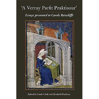 A Verray Parfit Praktisour by Linda Clark