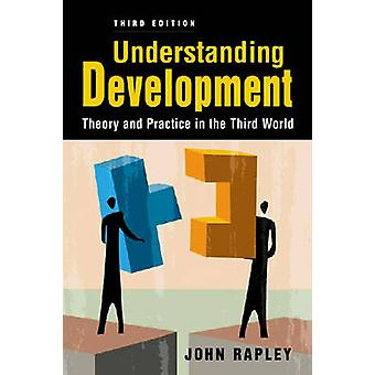 Understanding Development by Rapley & JohnRapley & John