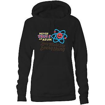 Mulheres moletom capuz hoodie meio- nunca confiar em um átomo, eles compõem tudo