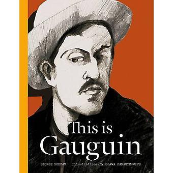 Dit is Gauguin door George Roddam - Slawa Harasymowicz - 9781780671895