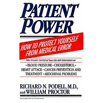 Patient Power by Podell & Richard N.